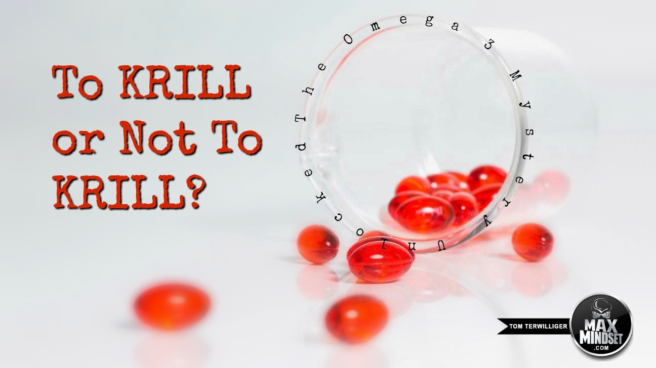 To Krill or Not To Krill? A Case For Omega 3s