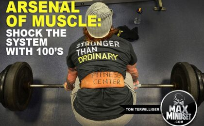 Max Mindset | Tom Terwilliger | Arsenal of Muscle