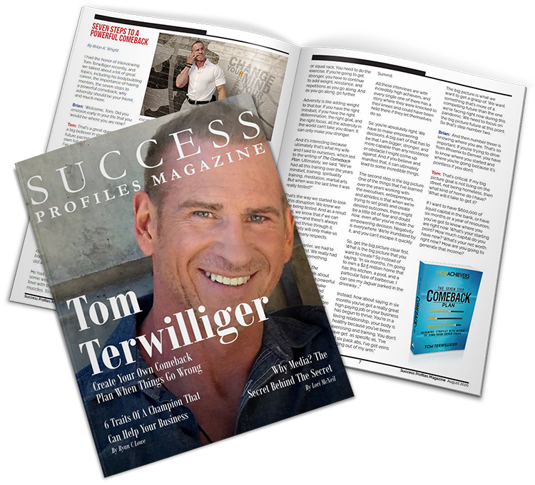 Success Profiles Magazine - Tom Terwilliger | High Achievers University | Achieve Greatness