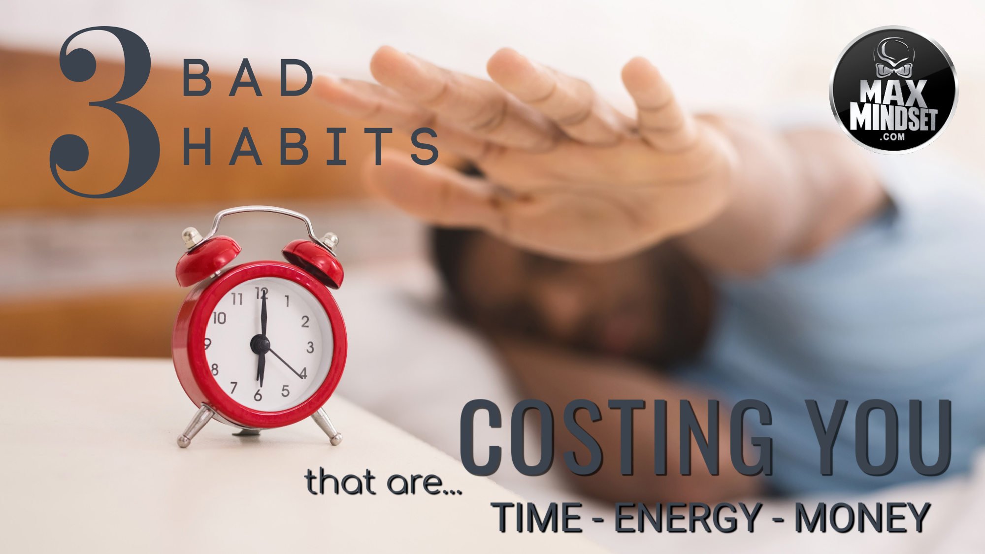 Morning Habits That Are Costing You Time-Energy-Money.